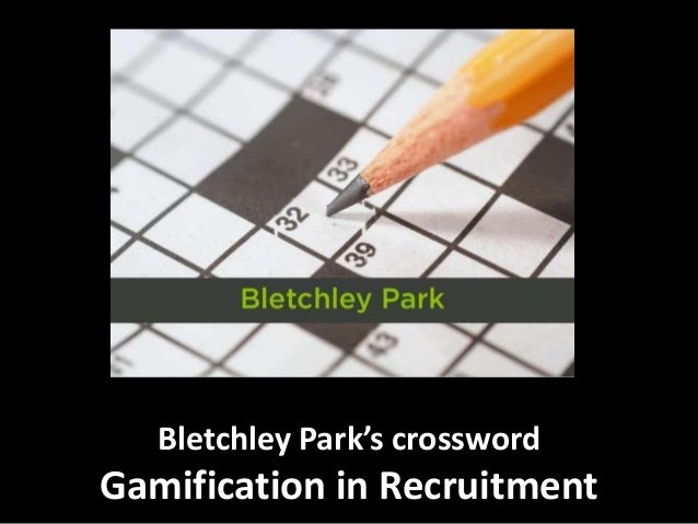 Bletchley Park's crossword Gamification in Recruitment