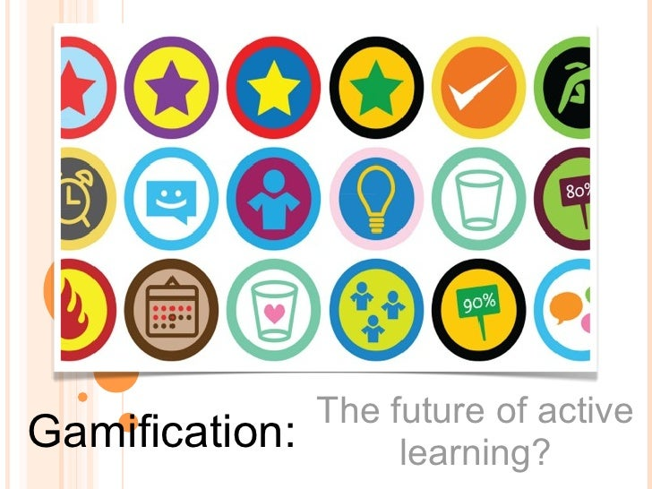 The future of activeGamification:        learning?