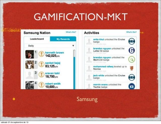 GAMIFICATION-MKT Samsung sábado 21 de septiembre de 13