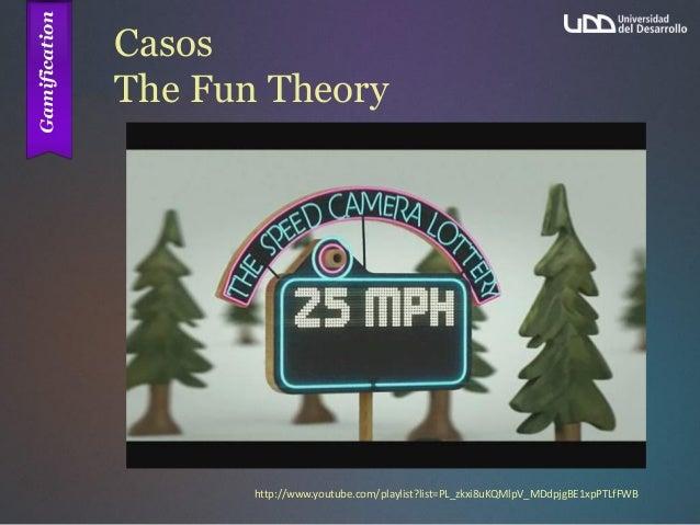 Casos The Fun Theory http://www.youtube.com/playlist?list=PL_zkxi8uKQMlpV_MDdpjgBE1xpPTLfFWB