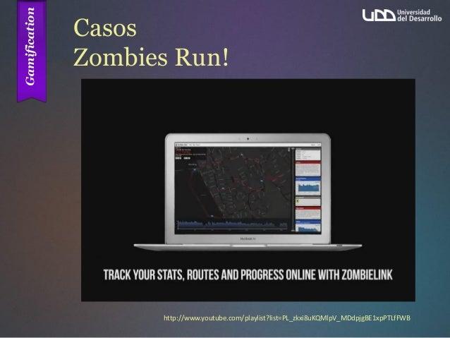 Casos Zombies Run! http://www.youtube.com/playlist?list=PL_zkxi8uKQMlpV_MDdpjgBE1xpPTLfFWB