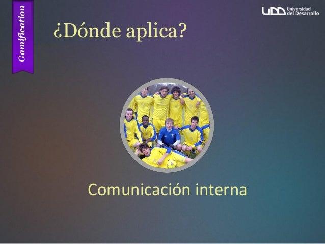 ¿Dónde aplica? Comunicación interna
