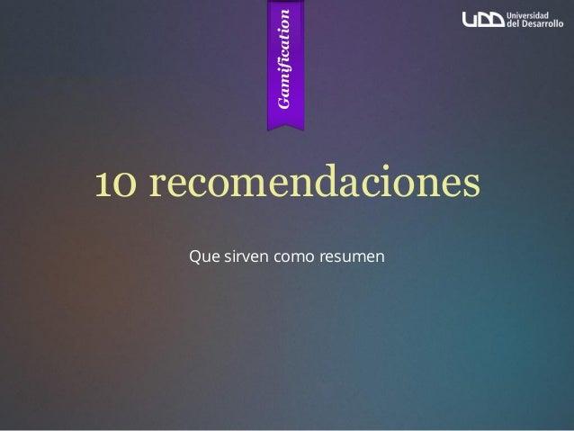 10 recomendaciones Que sirven como resumen