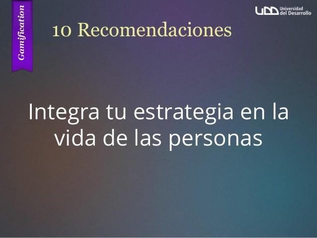 10 Recomendaciones Integra tu estrategia en la vida de las personas