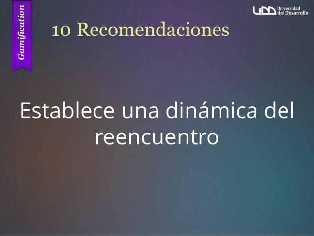 10 Recomendaciones Establece una dinámica del reencuentro
