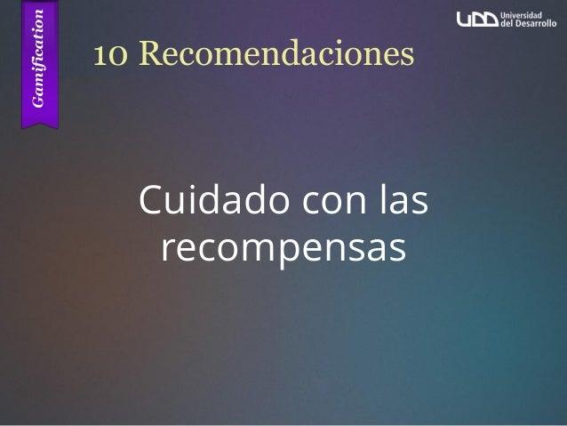 10 Recomendaciones Cuidado con las recompensas