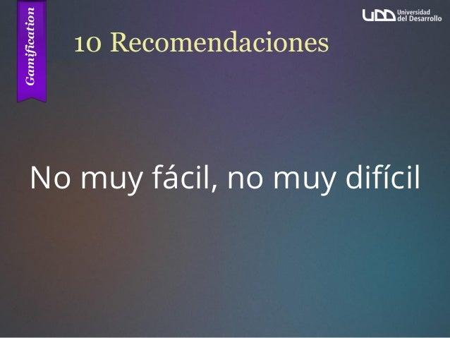 10 Recomendaciones No muy fácil, no muy difícil
