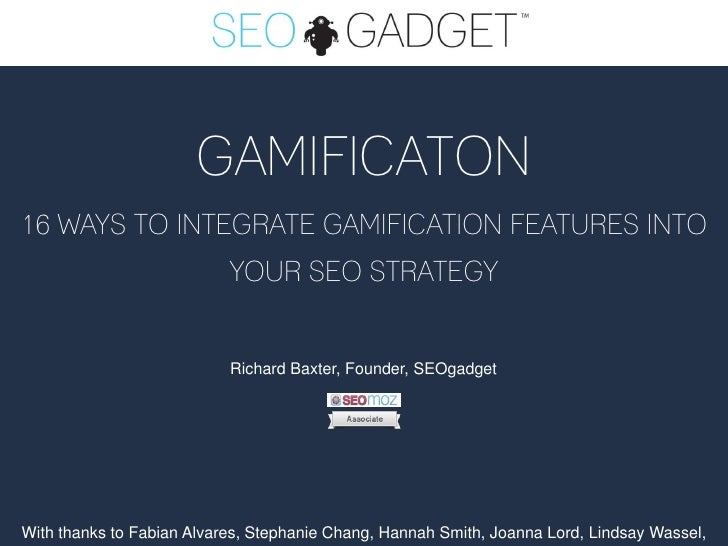 GAMIFICATON16 WAYS TO INTEGRATE GAMIFICATION FEATURES INTO                           YOUR SEO STRATEGY                    ...