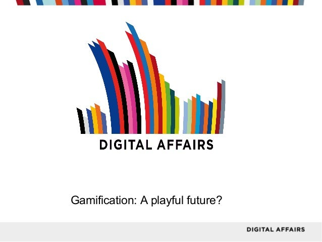 Gamification: A playful future?