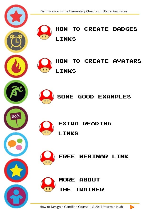 How to Design a Gamified Course | © 2017 Yasemin Islah 1 This is one of my favorites. The badges you create look so cool! ...