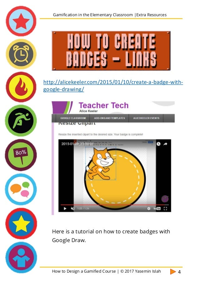 How to Design a Gamified Course | © 2017 Yasemin Islah 5 Cool one! But in order to download the badges you should create a...