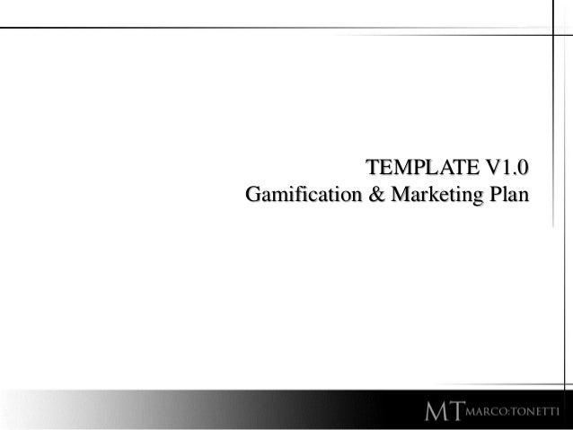 TEMPLATE V1.0 Gamification & Marketing Plan