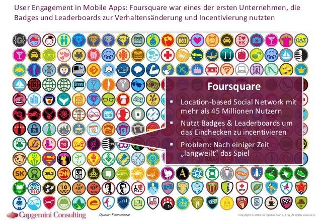 User Engagement in Mobile Apps: Foursquare war eines der ersten Unternehmen, die Badges und Leaderboards zur Verhaltensänd...