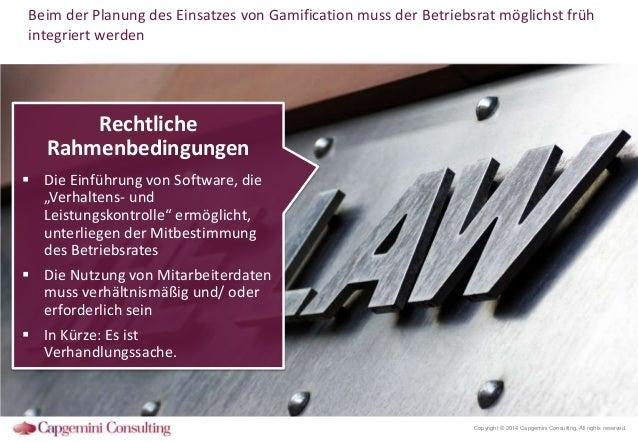Beim der Planung des Einsatzes von Gamification muss der Betriebsrat möglichst früh integriert werden  Rechtliche Rahmenbe...