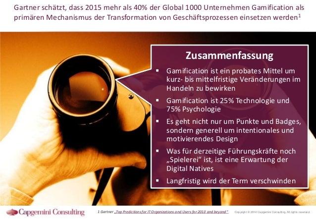 Gartner schätzt, dass 2015 mehr als 40% der Global 1000 Unternehmen Gamification als primären Mechanismus der Transformati...