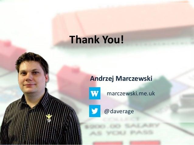 Andrzej Marczewskimarczewski.me.uk@daverageThank You!