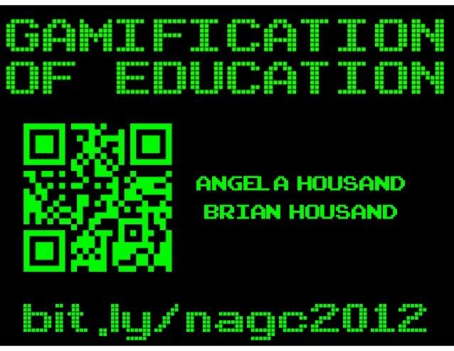 ANGELA HOUSAND      BRIAN HOUSANDbit.ly/nagc2012