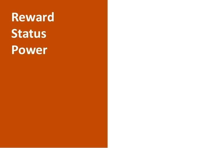 Reward Status Power