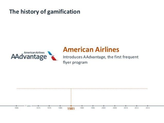 The history of gamification American Airlines Introduces AAdvantage, the first frequent flyer program