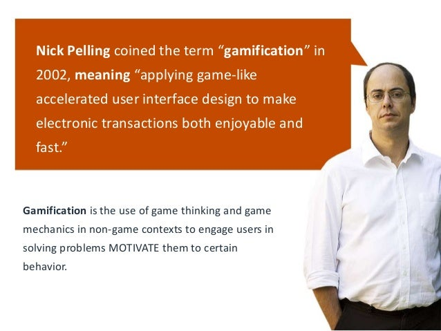 Introduction to Gamification Slide 3