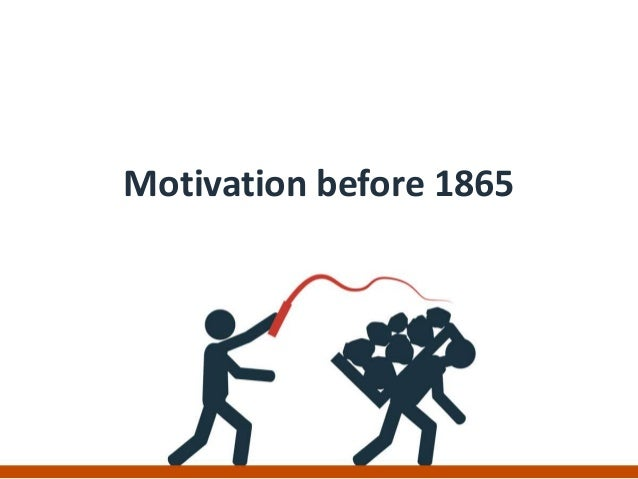 Motivation before 1865