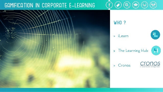 Gamification inCorporate e-Learning WHO?