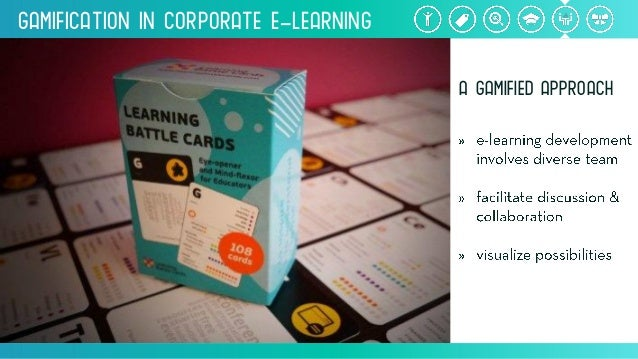 Gamification inCorporate e-Learning aGamifiedapproach