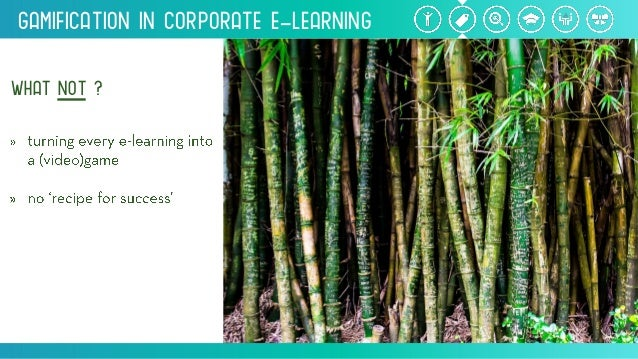 Gamification inCorporate e-Learning WHATNOT?