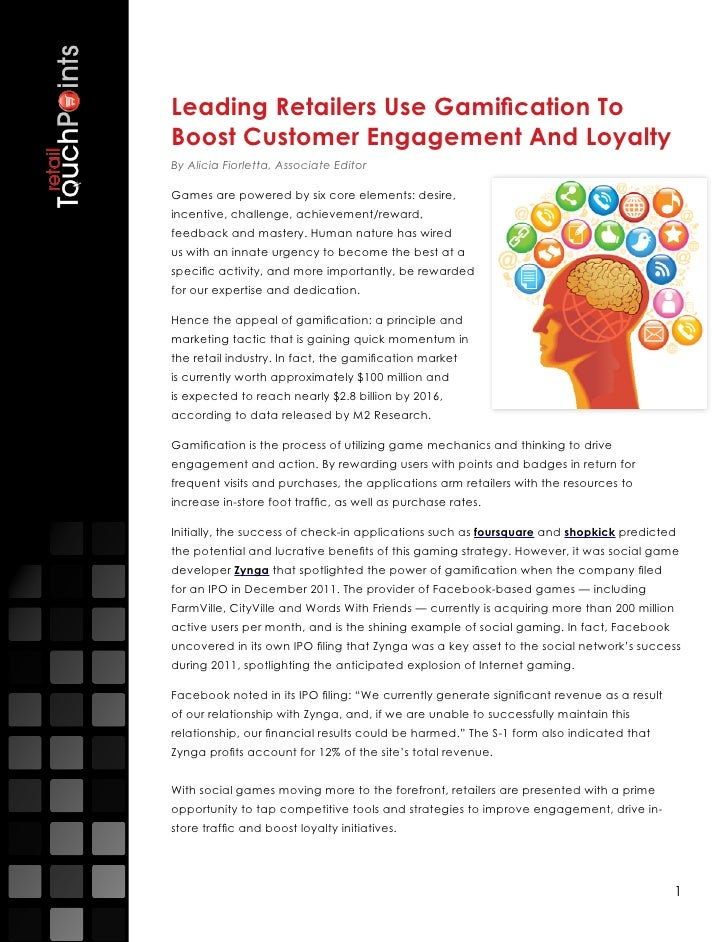 Leading Retailers Use Gamification ToBoost Customer Engagement And LoyaltyBy Alicia Fiorletta, Associate EditorGames are p...