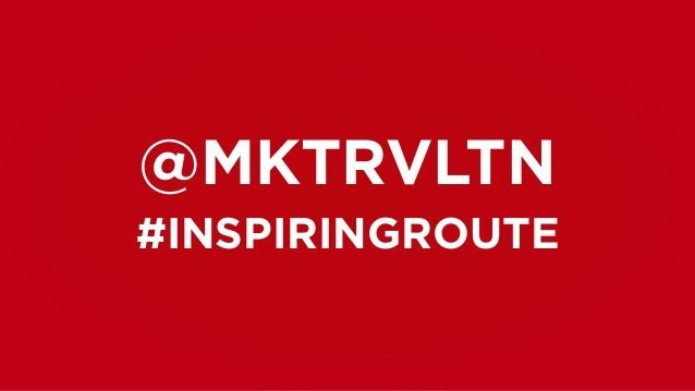 @MKTRVLTN  #INSPIRINGROUTE