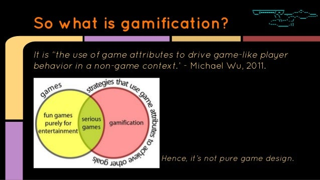 Gamification - How to Think Straight About Slide 3