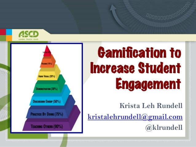 Gamification to Increase Student Engagement Krista Leh Rundell kristalehrundell@gmail.com @klrundell !