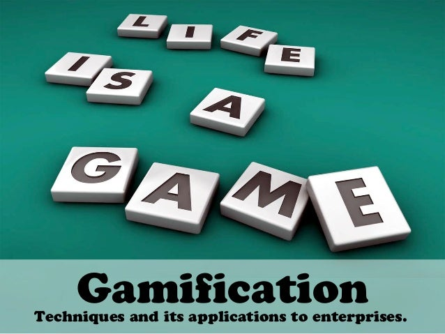 GamificationTechniques and its applications to enterprises.