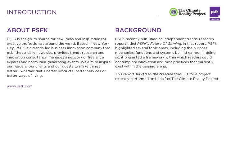INTRODUCTIONABOUT PSFK                                                    BACKGROUNDPSFK is the go-to source for new ideas...