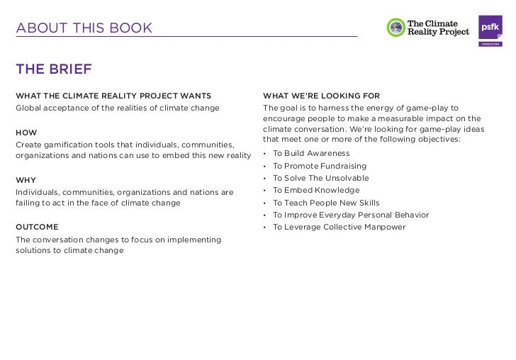 ABOUT THIS BOOKTHE BRIEFWHAT THE CLIMATE REALITY PROJECT WANTS                        WHAT WE'RE LOOKING FORGlobal accepta...