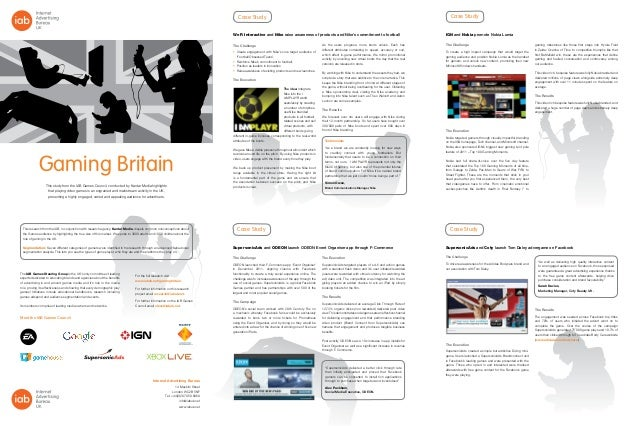 Case Study Case Study Case Study Front Cover This study from the IAB Games Council, conducted by Kantar Media highlights t...