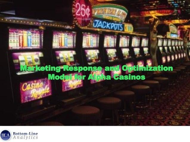 Marketing Response and Optimization Model for Alpha Casinos