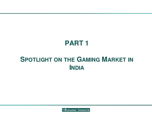 Growth Opportunities in the Gaming Industry - Sikkim, India