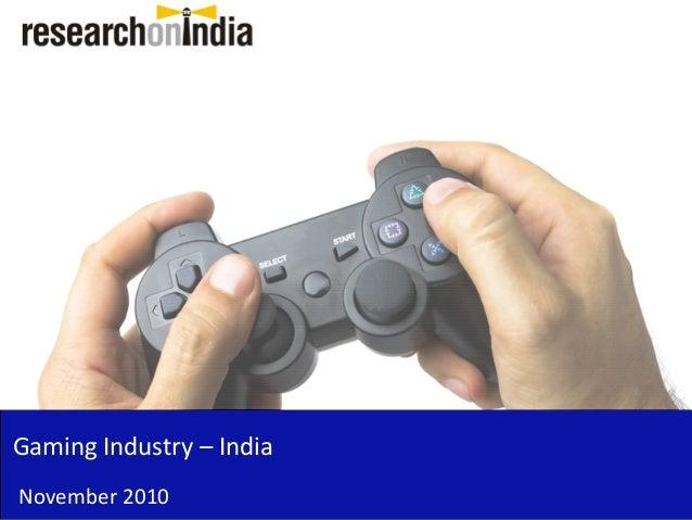 Gaming Industry – India November 2010