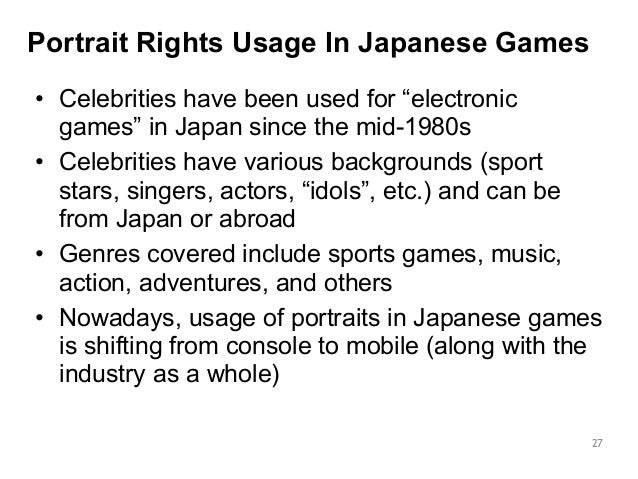 """Portrait Rights Usage In Japanese Games  • Celebrities have been used for """"electronic  games"""" in Japan since the mid-1980s..."""