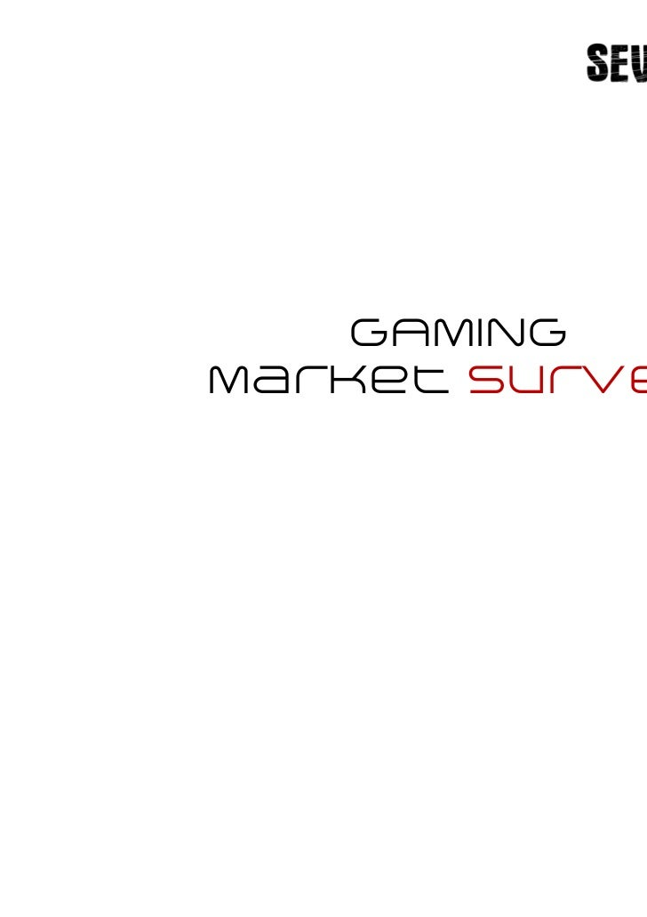 GAMINGMarket Survey