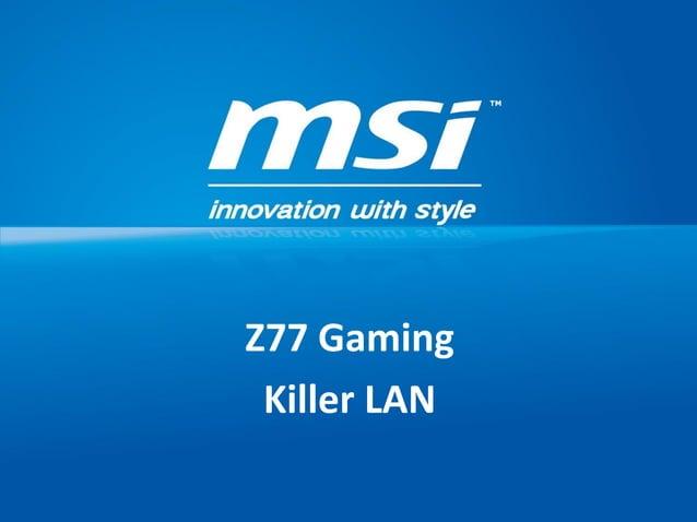 Z77 GamingKiller LAN