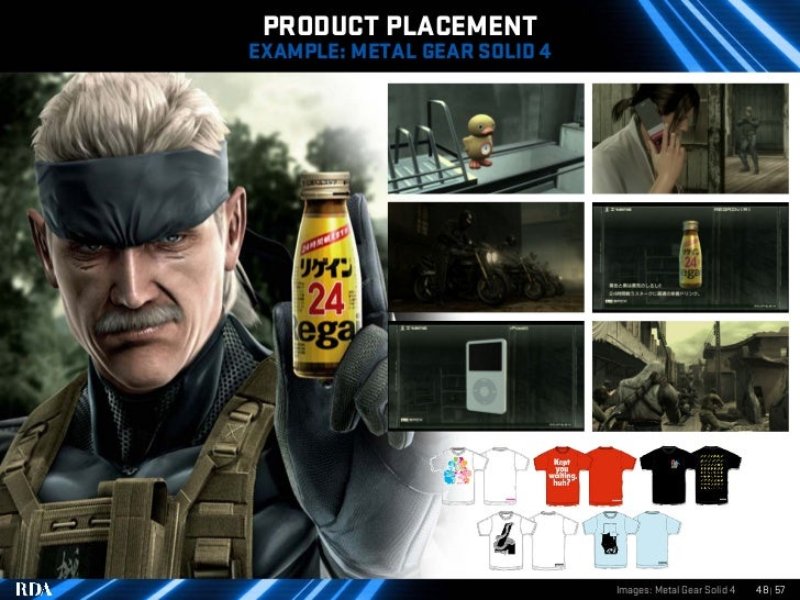 PRODUCT PLACEMENT EXAMPLE: METAL GEAR SOLID 4                                   Images: Metal Gear Solid 4   48 | 57