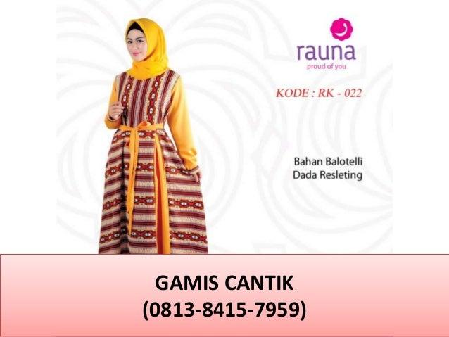 Contoh Gamis Trendy 0813 8415 7959 Telkomsel