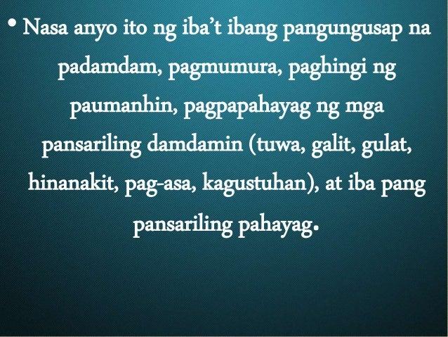 • Nasa anyo ito ng iba't ibang pangungusap na padamdam, pagmumura, paghingi ng paumanhin, pagpapahayag ng mga pansariling ...