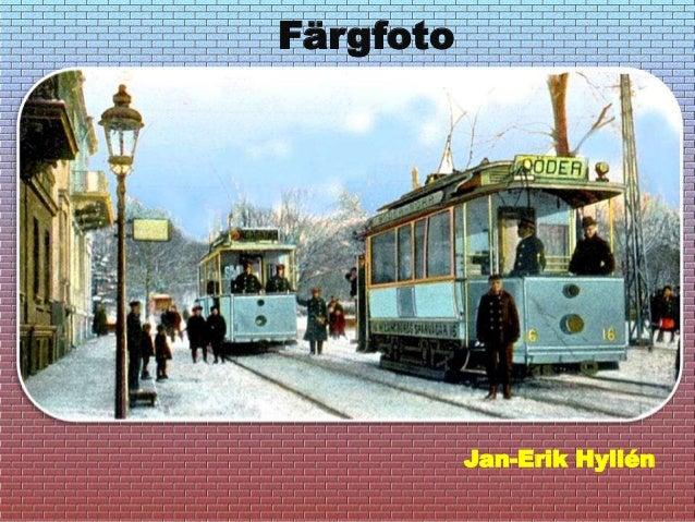 Jan-Erik Hyllén Färgfoto