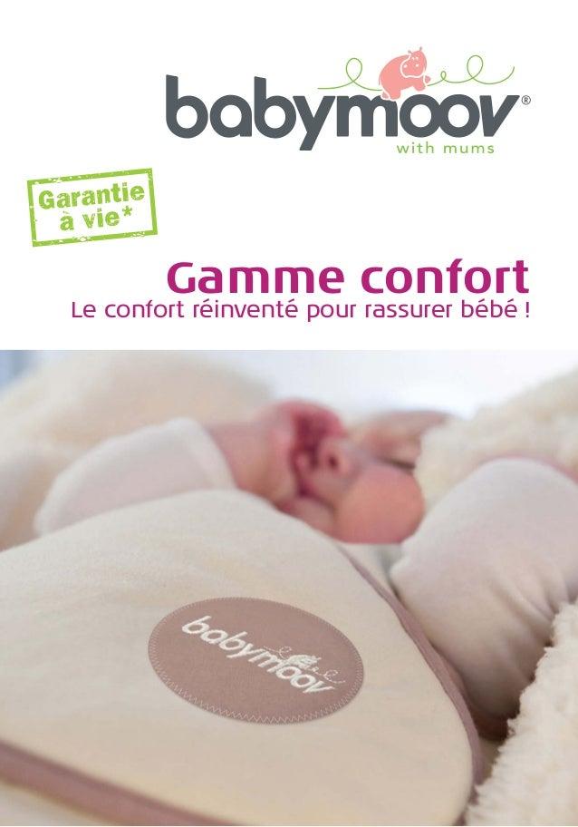 Gamme confort  Le confort réinventé pour rassurer bébé !
