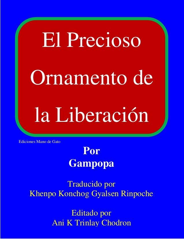 Por                         Gampopa            El Precioso                Traducido por       Khenpo Konchog Gyalsen Rinpo...