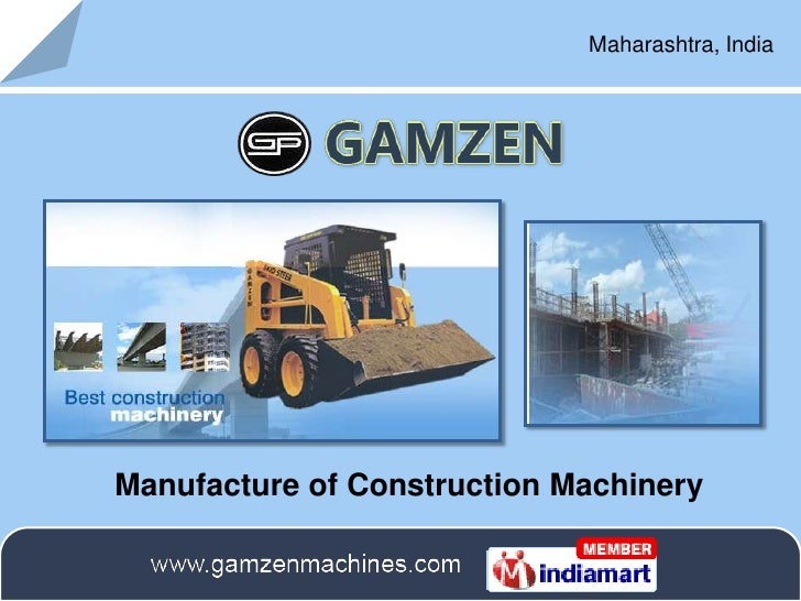 Maharashtra, India<br />Manufacture of Construction Machinery<br />
