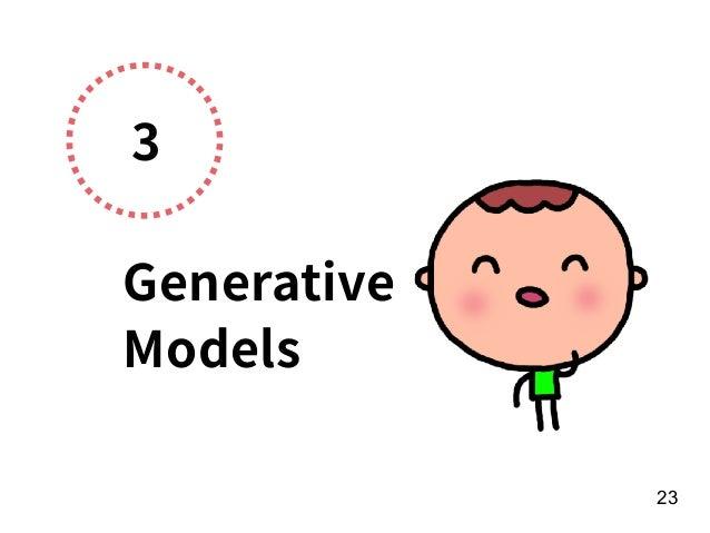 3 Generative Models 23